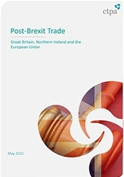 CTPA Guide on Post‐Brexit Trade: Great Britain, Northern Ireland & the European Union